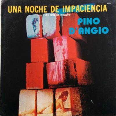 Pino D'Angio' - Una noche de impacencia