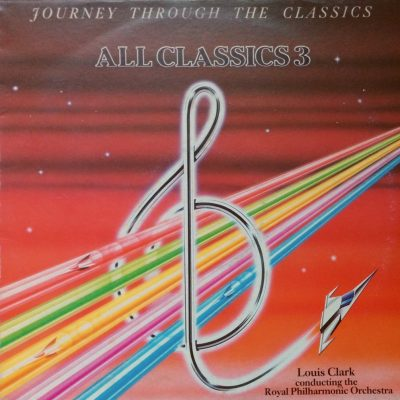 Louis Clark - The Royal Philharmonic Orchestra - All Classics 3 - Journey through the classics