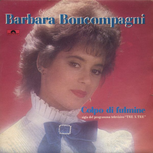 Barbara Boncompagni - Colpo di fulmine