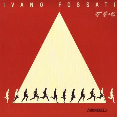 Ivano Fossati - L'Arcangelo