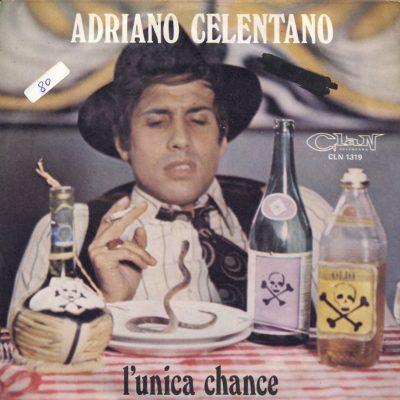 Adriano Celentano - L'unica chance