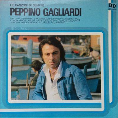 Peppino Gagliardi - Le canzoni di sempre