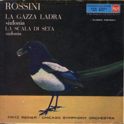 Gioachino Rossini - La gazza ladra (dir.Fritz Reiner)