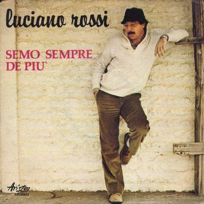 Luciano Rossi - Semo sempre de più