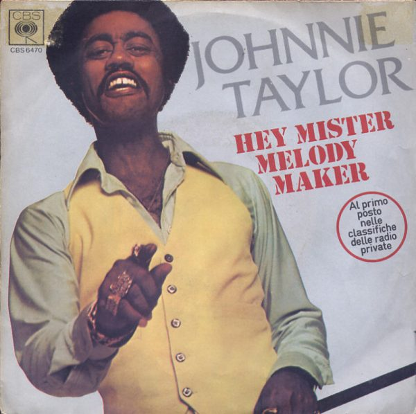Johnnie Taylor - Hey Mister Melody Maker