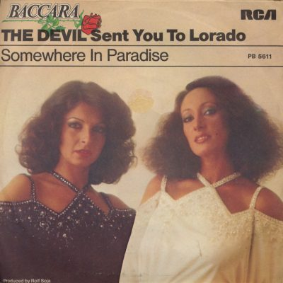 Baccara - The Devil sent you to Lorado