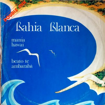 Bahia Blanca - Mania