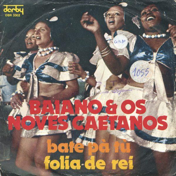 Baiano & Os Noves Caetanos - Bate pa' tu'