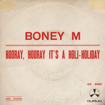 Boney M - Hooray, Hooray it's a Holi-Holiday
