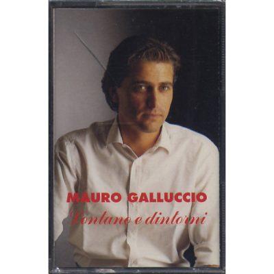 Mauro Galluccio - Lontano e Dintorni