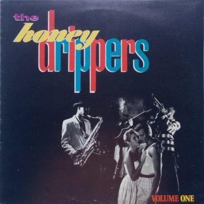 Honey Drippers - Volume One