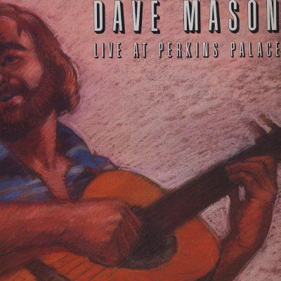 Dave Mason - Live at Perkins Palace