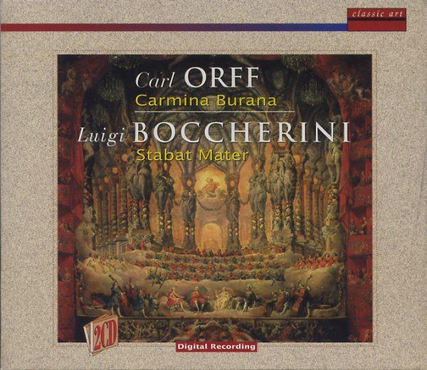 Carl Orff. Carmina Burana - Luigi Boccherini. Stabat Mater