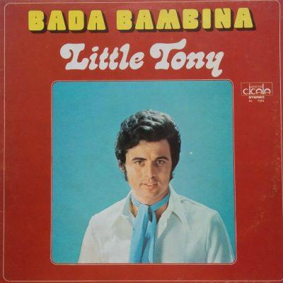 Little Tony - Bada Bambina