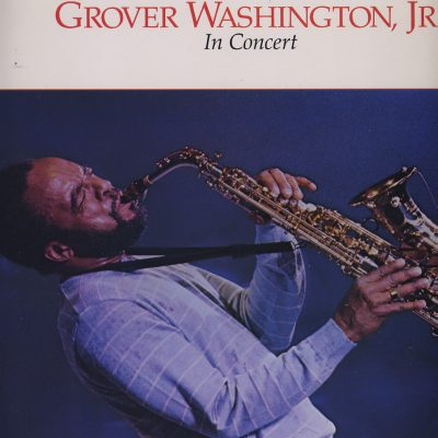 Grover Washington, Jr. in Concert
