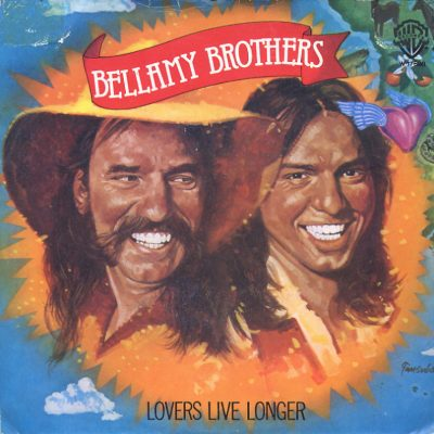 Bellamy Brothers - Lovers live longer