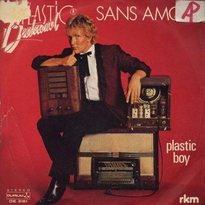 Plastic Bertrand - Sans amour