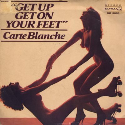 Carte Blanche - Get up get on your feet