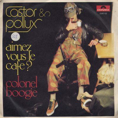 Castor & Pollux - Aimez vous le cafe?