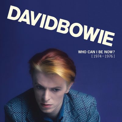 David Bowie - Who Can I Be Now? (1974 - 1976)
