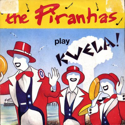 Piranhas - Play Kwela!