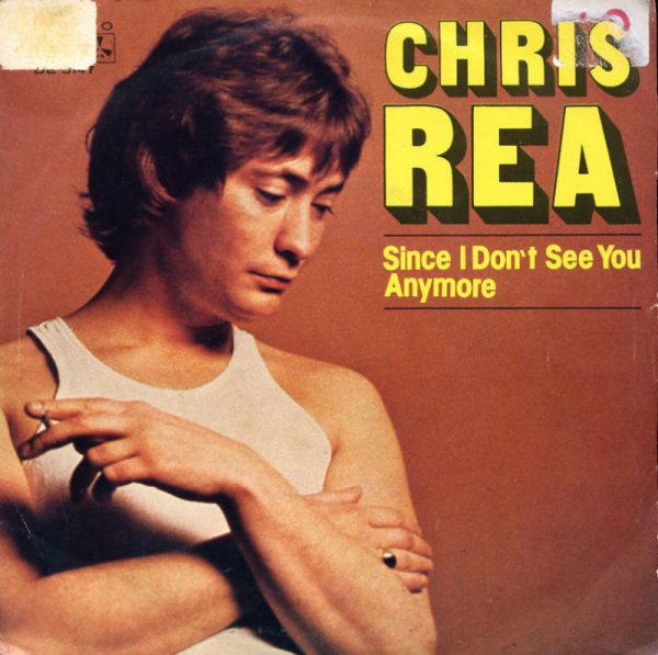 Chris Rea - Since I don't see you anymore