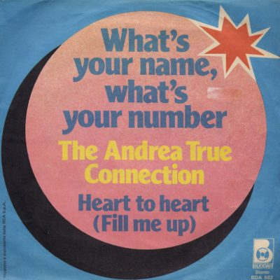 Andrea True Connection - What's you name, what's your numbe