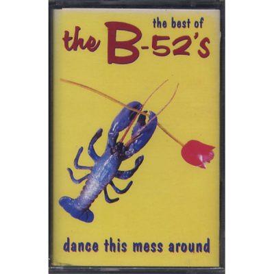 B-52 - Dance This Mess Around