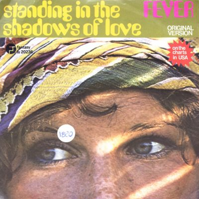 Fever - Standing in the shadow of love