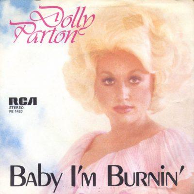 Dolly Parton - Baby I'm burnin'