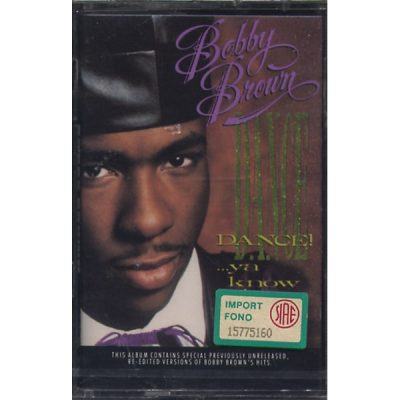 Bobby Brown - Dance!... Ya Know It!