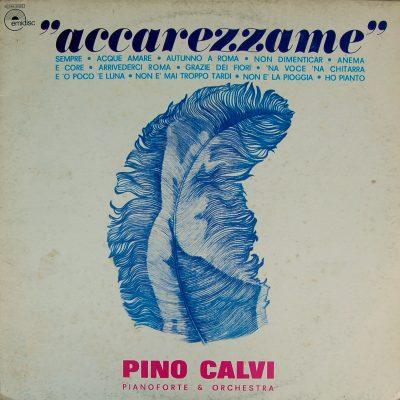 Pino Calvi - Accarezzame