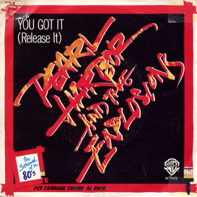 Pearl Harbor & The Explosions - You got it (Release it)