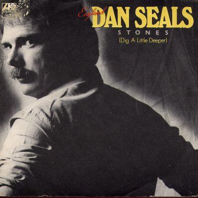England Dan Seals - Stones (Dig a Little Deeper)