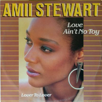 Amii Stewart - Love Aint't No Toy