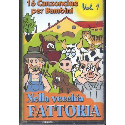 16 Canzoncine per Bambini - Vol. 1 - Nella Vecchia Fattoria