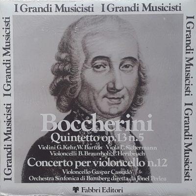 Luigi Boccherini - Quintetto op.13 n.5 / Concerto per violoncello n.12