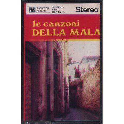 Le Canzoni della Mala - Vol. 1