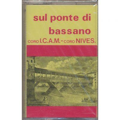 Coro ICAM - Coro Nives - Sul ponte di Bassano