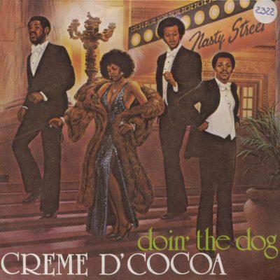 Creme D'Cocoa - Doin' the dog