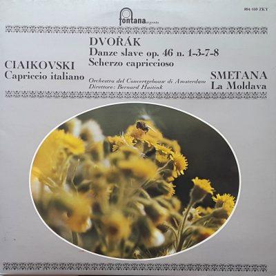 Anton Dvorak - Peter Ilich Ciaikovski - Bedrich Smetana - Danze Slave, Scherzo caproccioso - Capriccio italiano - La Moldava