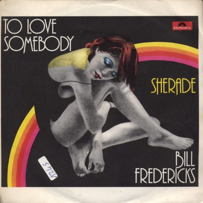 Bill Fredericks - To love somebody