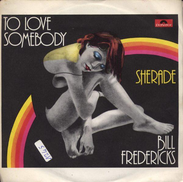 Bill Fredericks - To love somebody