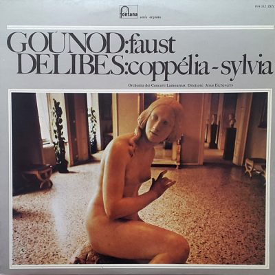 Charles Gounod: Faust - Leo Delibes: Coppelia - Sylvia
