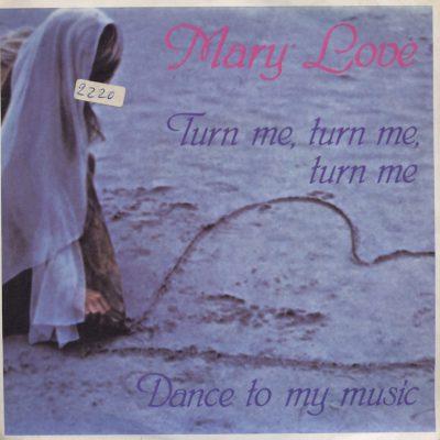 Mary Love - Turn me, turn me, turn me