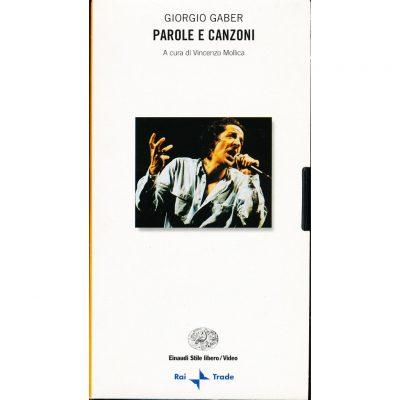 Giorgio Gaber. Parole e Canzoni