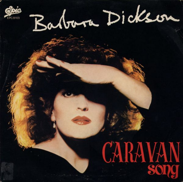 Barbara Dickson - Caravan song