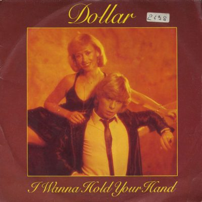 Dollar - I wanna hold your hand