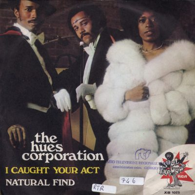 The Hues Corporation - I caught your act