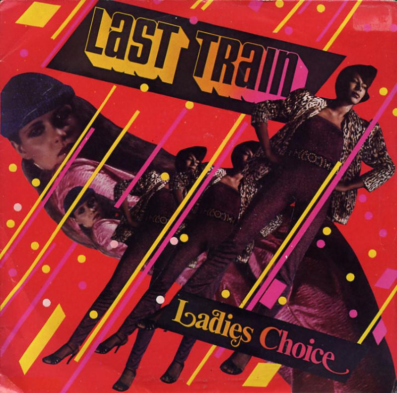Ladies Choice - Last train